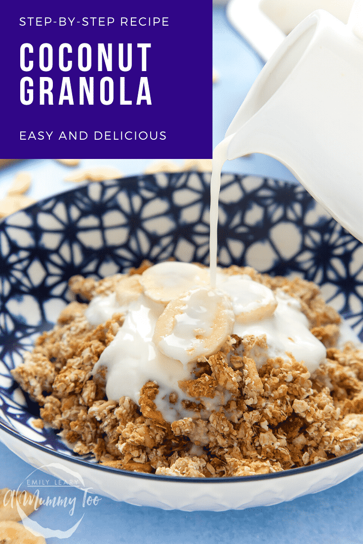 Banana coconut granola in a bowl with yogurt and banana. Milk is being poured into the bowl. Caption reads: step-by-step recipe coconut granola easy and delicious