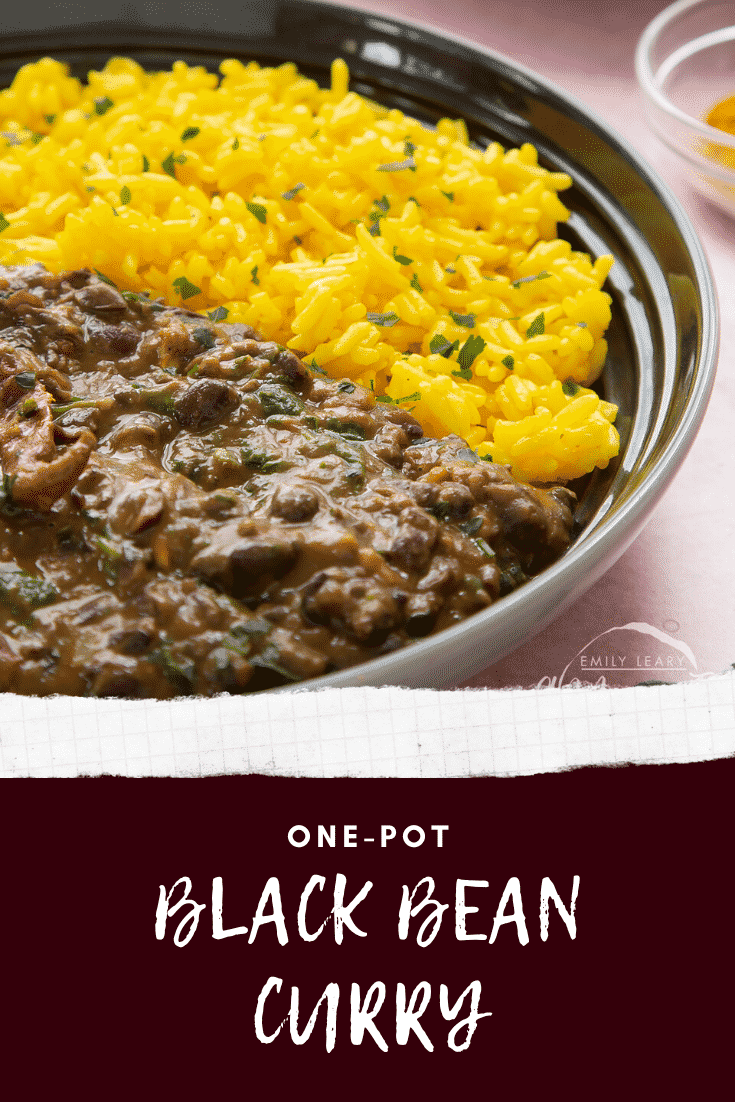 A bowl containing black bean curry and yellow rice. Caption reads: one-pot black bean curry.