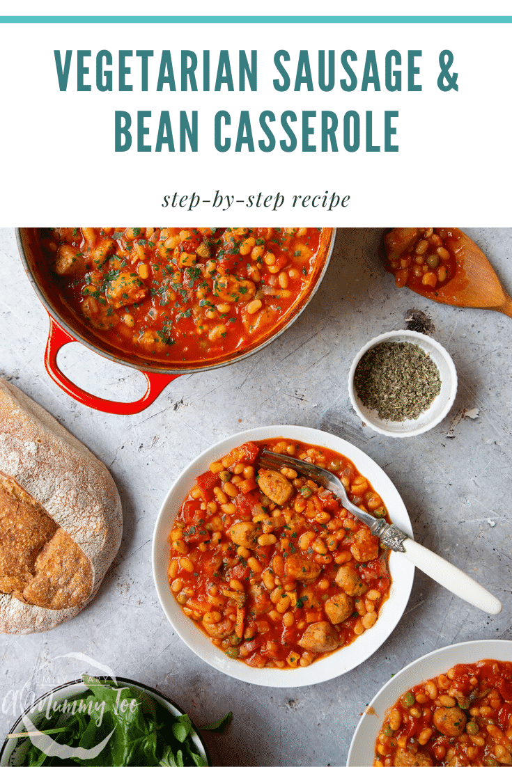 Veggie sausage and bean casserole served in a white bowl. Caption reads: vegetarian sausage & bean casserole step-by-step recipe