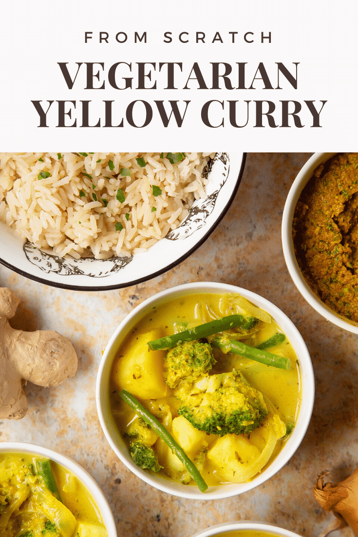 Vegetarian yellow curry served to small white bowls. Caption reads: from scratch vegetarian yellow curry