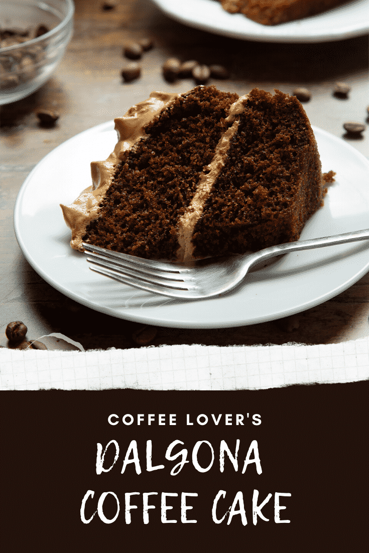 A slice of dalgona coffee cake on a white plate with a fork. Caption reads: coffee lover's dalgona coffee cake