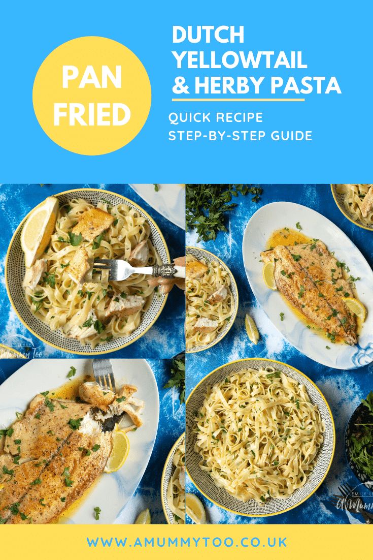 A collage of images showing pan-fried Yellowtail tagliatelle. Caption reads; pan fried Yellowtail & herby pasta quick recipe step-by-step guide