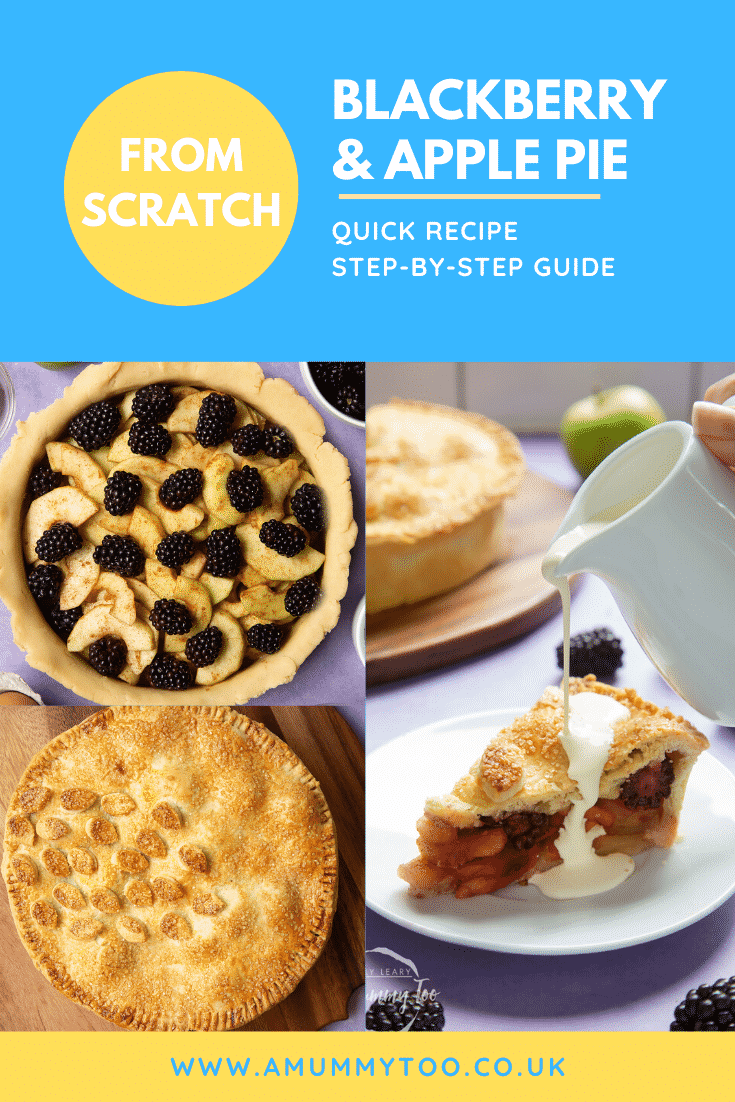 A collage of images showing the making of apple and blackberry pie. Caption reads: From scratch blackberry & apple pie quick recipe step-by-step guide