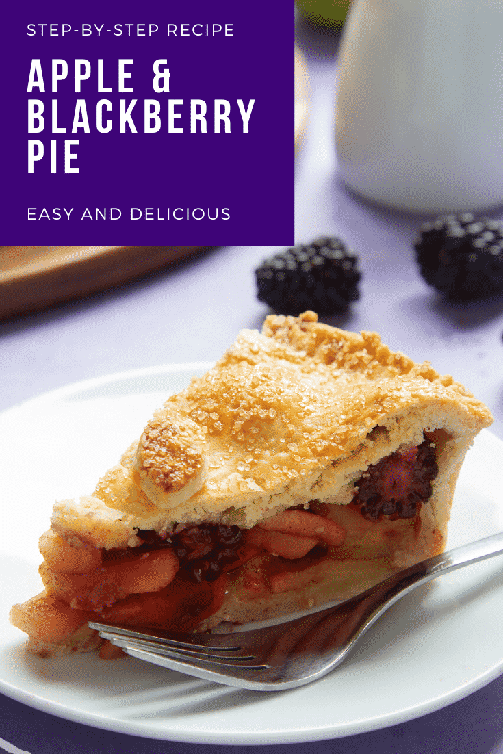 A slice of apple and blackberry pie on a white plate with a fork. Caption reads: step-by-step recipe apple & blackberry pie easy and delicious