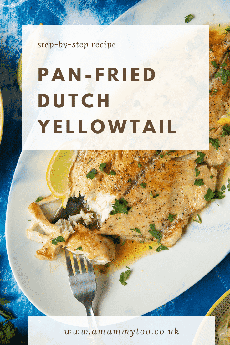 Pan-fried Yellowtail on a large oval serving dish. A fork delves into the buttery fish. Caption reads: step-by-step recipe pan-fried Dutch Yellowtail
