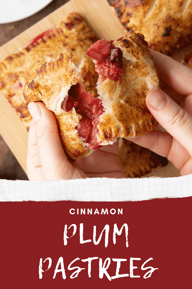 Hands tearing a plum pastry open. Caption reads: cinnamon plum pastries