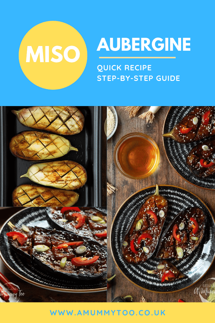 Collage of slices of miso aubergine on a plate, topped with chilli, springs onions and sesame seeds. Caption reads: miso aubergine quick recipe step-by-step guide