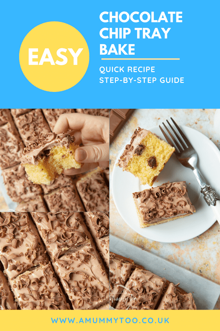 Collage of images of chocolate chip tray bake. Caption reads: easy chocolate chip tray bake quick recipe step-by-step guide