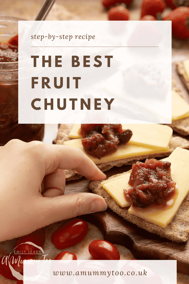 Fruit chutney recipe on cheese and crackers. A hand reaches for a cracker. Caption reads: step-by-step recipe the best fruit chutney