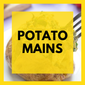 Potato based mains