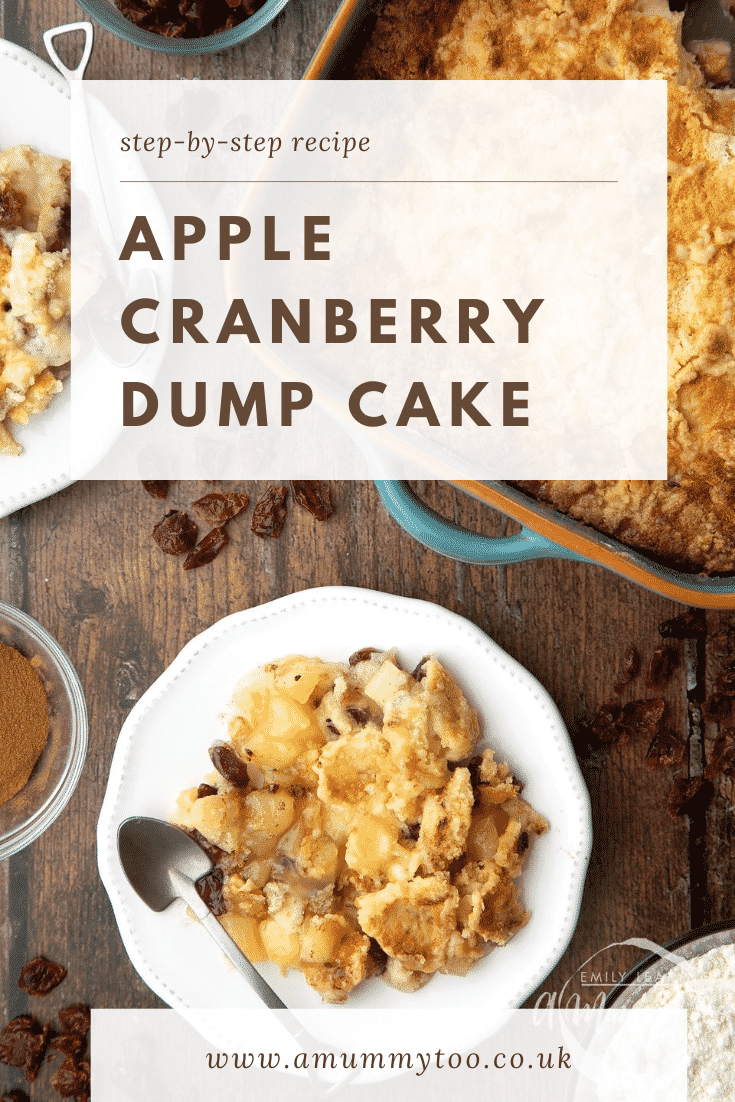 Apple cranberry dump cake served onto a small white plate. Caption reads: step-by-step recipe apple cranberry dump cake