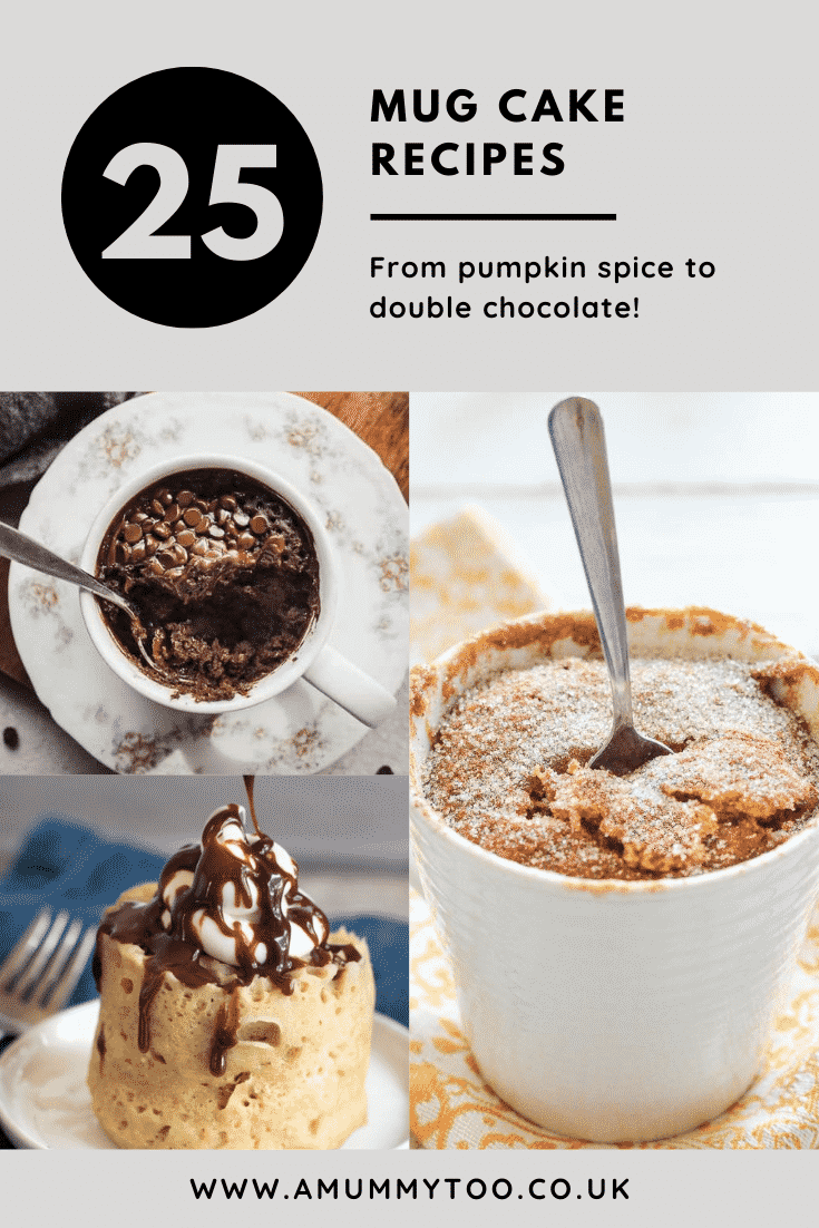 Collage of mug cakes. Caption reads: 25 mug cake recipes from pumpkin spice to double chocolate