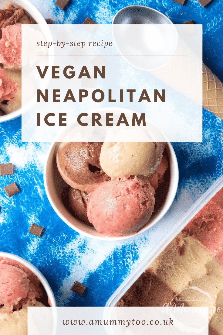 Dairy-free Neapolitan ice cream served in a small white bowl. Caption reads: Step-by-step Recipe Vegan Neapolitan Ice Cream