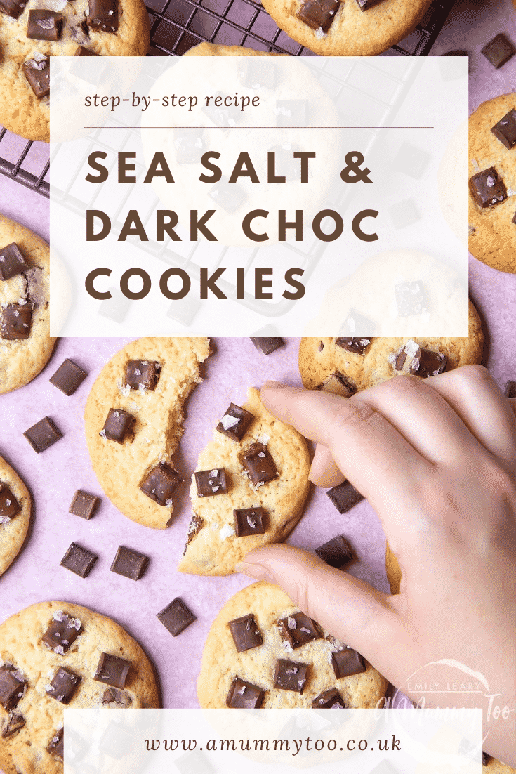 graphic text step-by-step recipe SEA SALT & DARK CHOC COOKIES above Overhead shot of a hand touching sea salt choco cookies with website URL below
