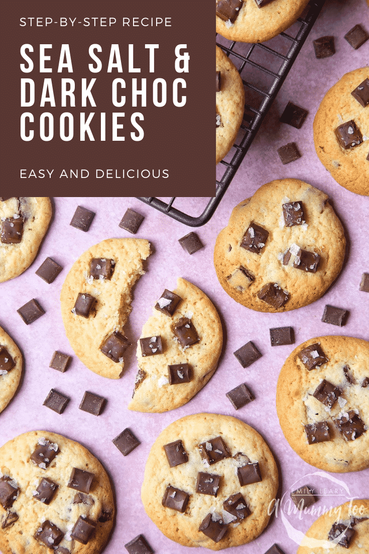 graphic text STEP-BY-STEP RECIPE SEA SALT & DARK CHOC COOKIES EASY AND DELICIOUS above Overhead shot of chocolate chip cookies topped with a mummy too logo in the lower-right corner