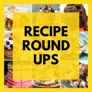 Recipe Roundups