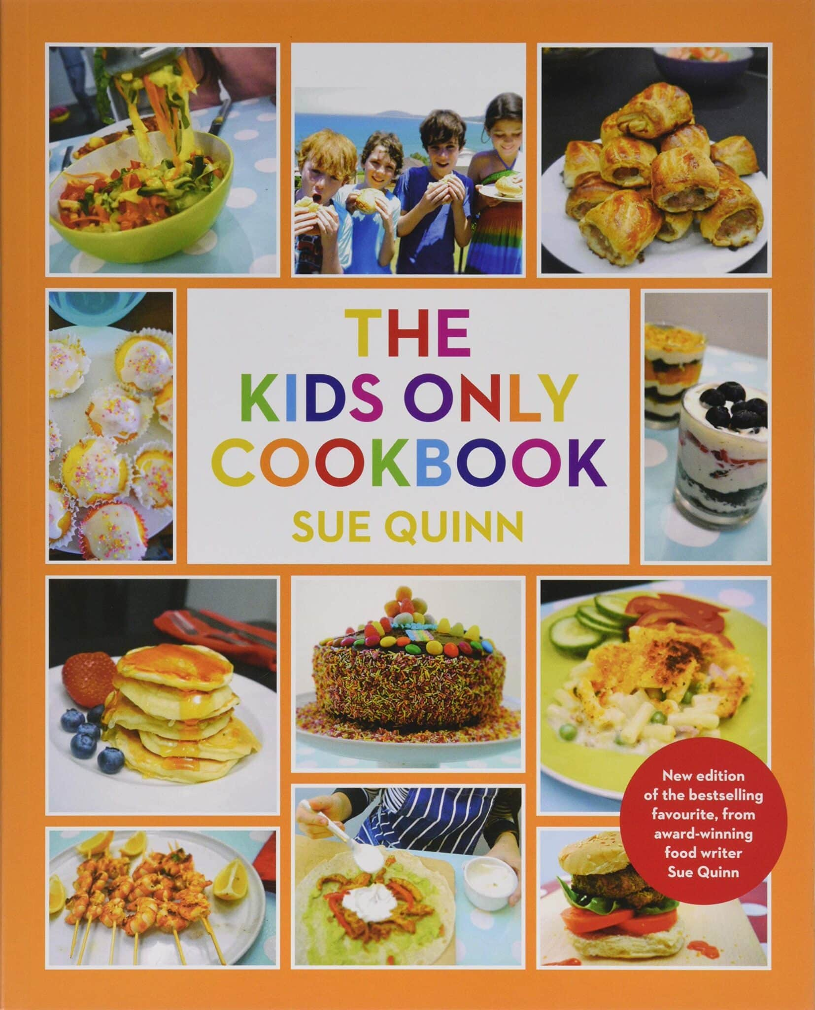 Cover photo of The Kids Only Cookbook by Sue Quinn