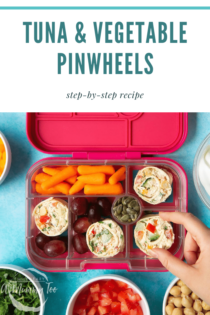 Tuna pinwheels in a lunchbox with fresh fruit and veg. Caption reads: tuna & vegetable pinwheels step-by-step recipe