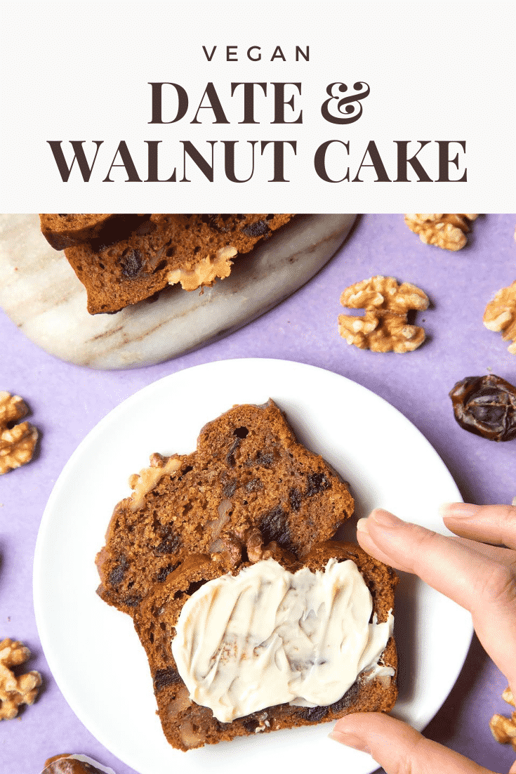 graphic text VEGAN DATE & WALNUT CAKE above Overhead shot of a hand touching a vegan teabread slice with plant-based spread served in a white plate