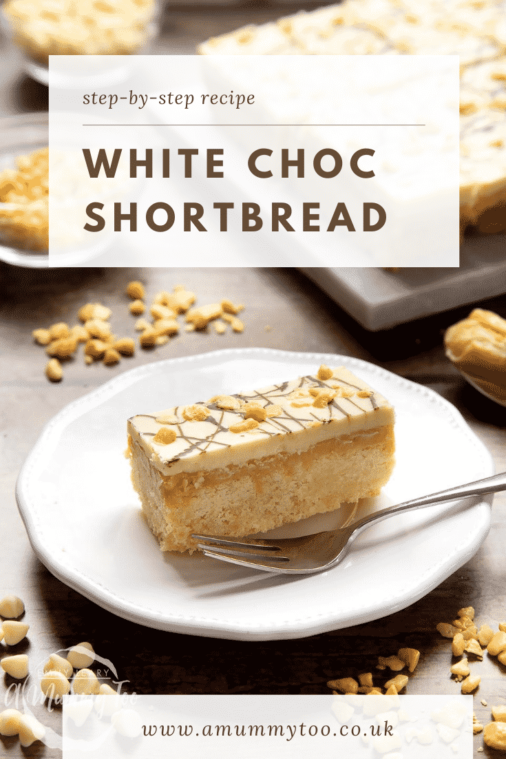 graphic text step-by-step recipe WHITE CHOC SHORTBREAD above caramel shortbread with website URL below