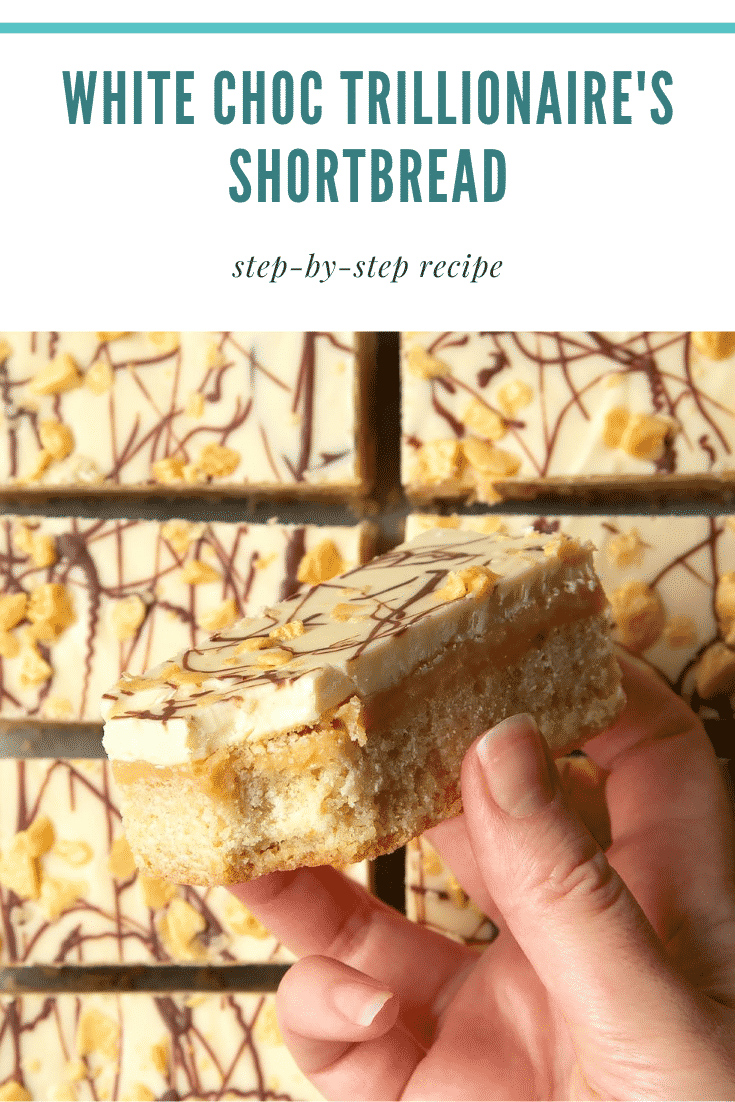 graphic text WHITE CHOC TRILLIONAIRE'S SHORTBREAD step-by-step recipe above Overhead shot of a hand holding a half-eaten white chocolate caramel shortbread