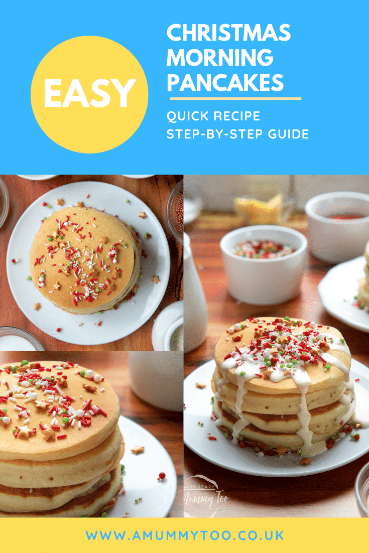 Collage of Christmas morning pancakes. Caption reads: easy Christmas morning pancakes - quick recipe - step-by-step guide
