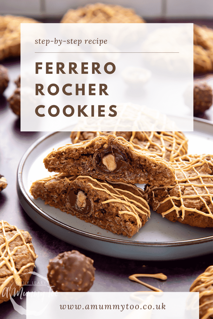 Ferrero Rocher cookies on a plate. One has been cut in half, revealing the whole Ferrero Rocher in the centre. Caption reads: step-by-step recipe Ferrero Rocher cookies