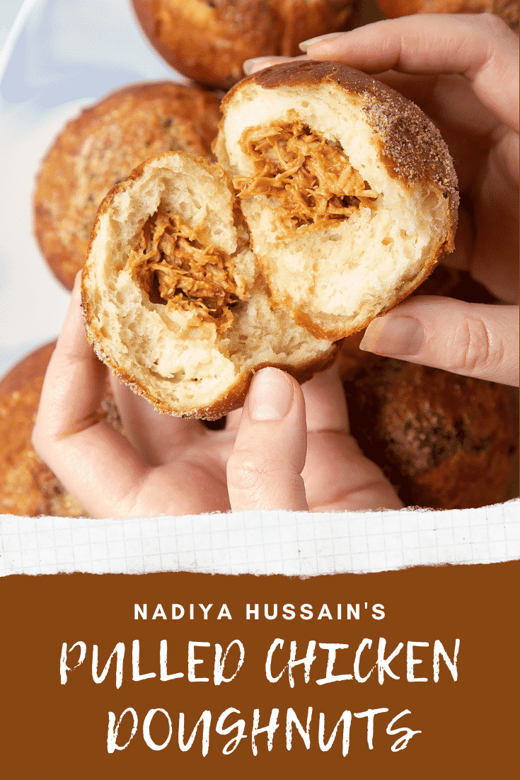 Hands holding a torn open pulled chicken doughnut. Caption reads: Nadiya Hussain's pulled chicken doughnuts