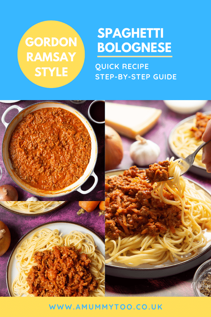Collage of images of Spaghetti bolognese Gordon Ramsay style in a pan or served on plates. Caption reads: Gordon Ramsay style spaghetti bolognese - quick recipe - step-by-step guide