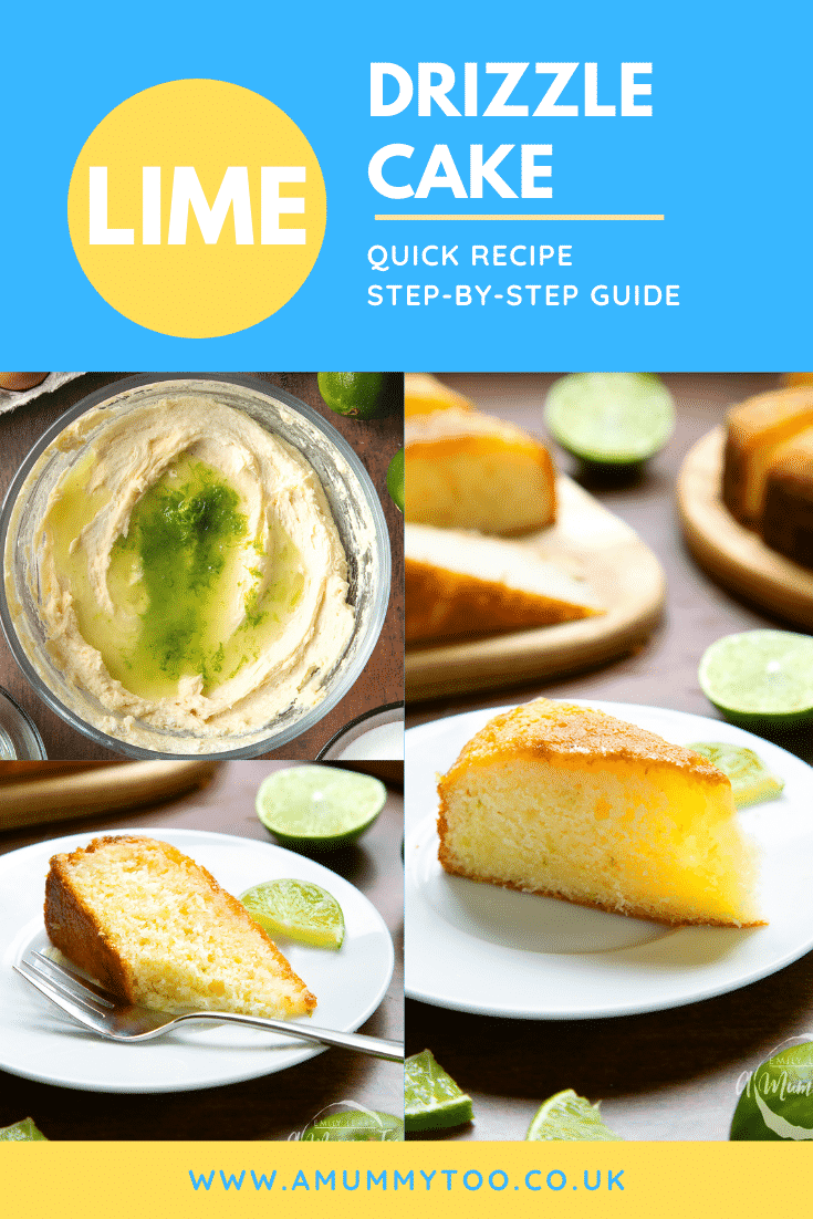 Collage of images of lime drizzle cake on a white plate with a fork. Caption reads: lime drizzle cake quick recipe step-by-step guide