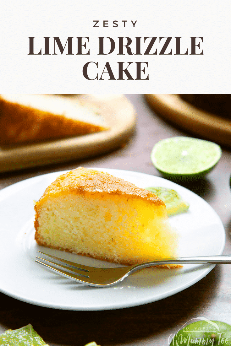 Slice of lime drizzle cake standing on a white plate with a fork. Caption reads: zesty lime drizzle cake