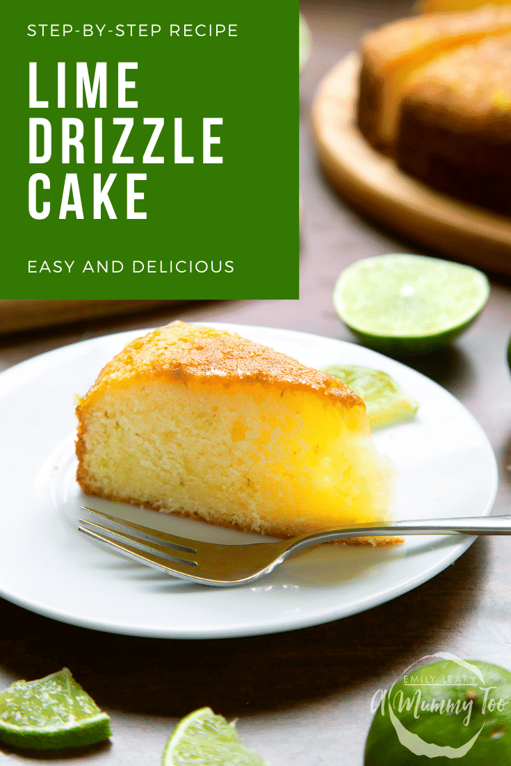 Slice of lime drizzle cake standing on a white plate with a fork. Caption reads: step-by-step recipe lime drizzle cake easy and delicious