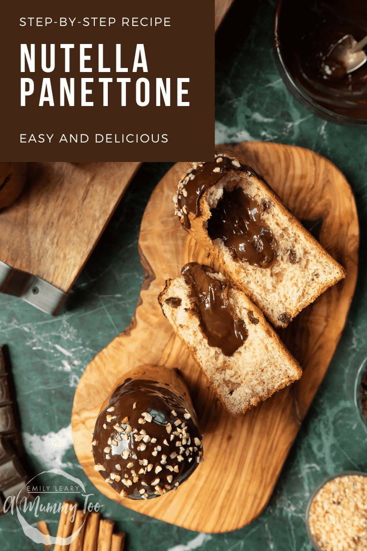 Nutella panettone on wooden boards. Caption reads: step-by-step recipe Nutella panettone easy and delicious