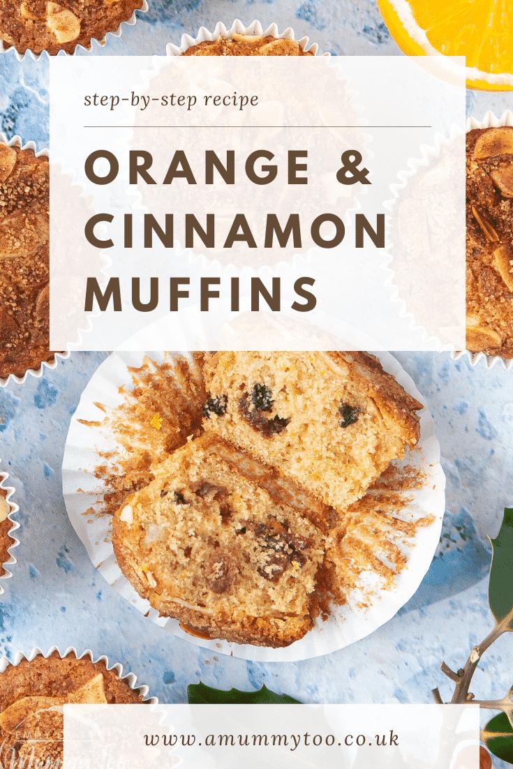 graphic text step-by-step recipe ORANGE & CINNAMON MUFFINS above Overhead shot of halved orange cinnamon muffins with website URL below