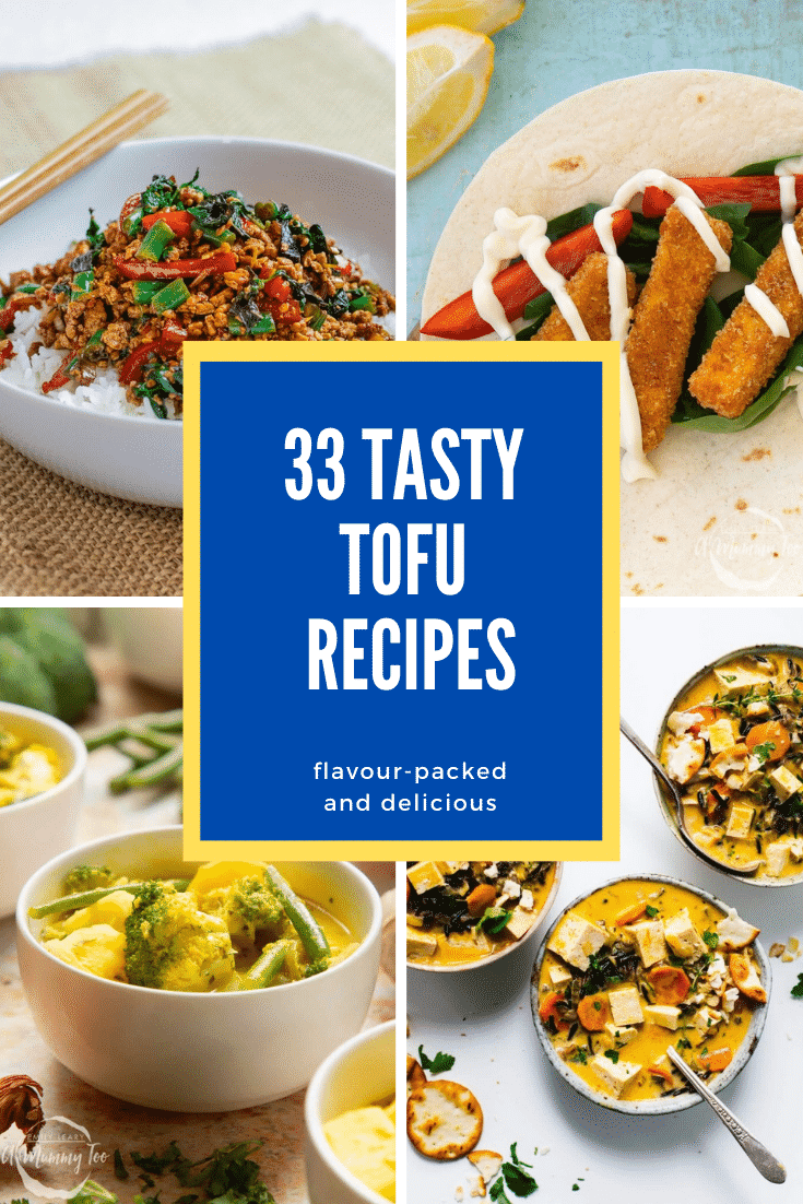 Collage of tofu recipes for beginners. Caption reads 33 tasty tofu recipes flavour-packed and delicious