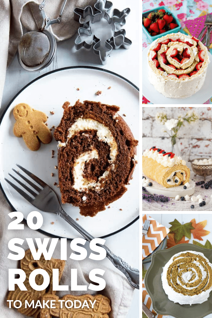 Collage of 4 Swiss rolls. Caption reads: 20 Swiss rolls to make today