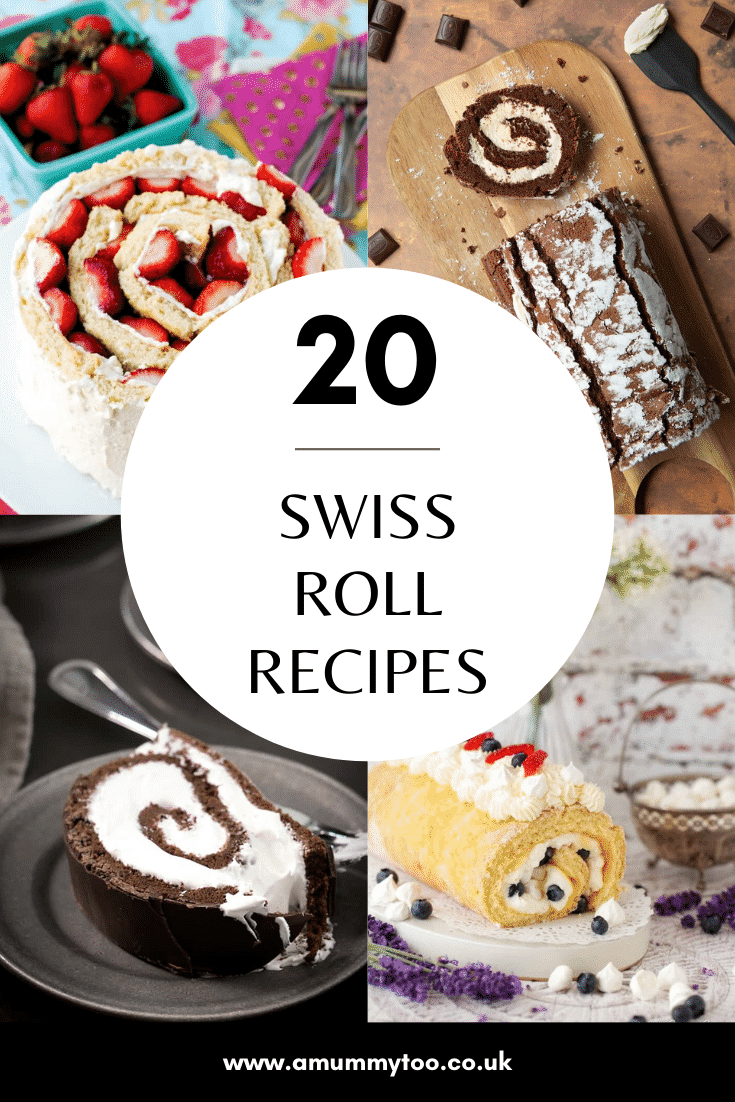 Collage of 4 Swiss rolls. Caption reads: 20 Swiss roll recipes