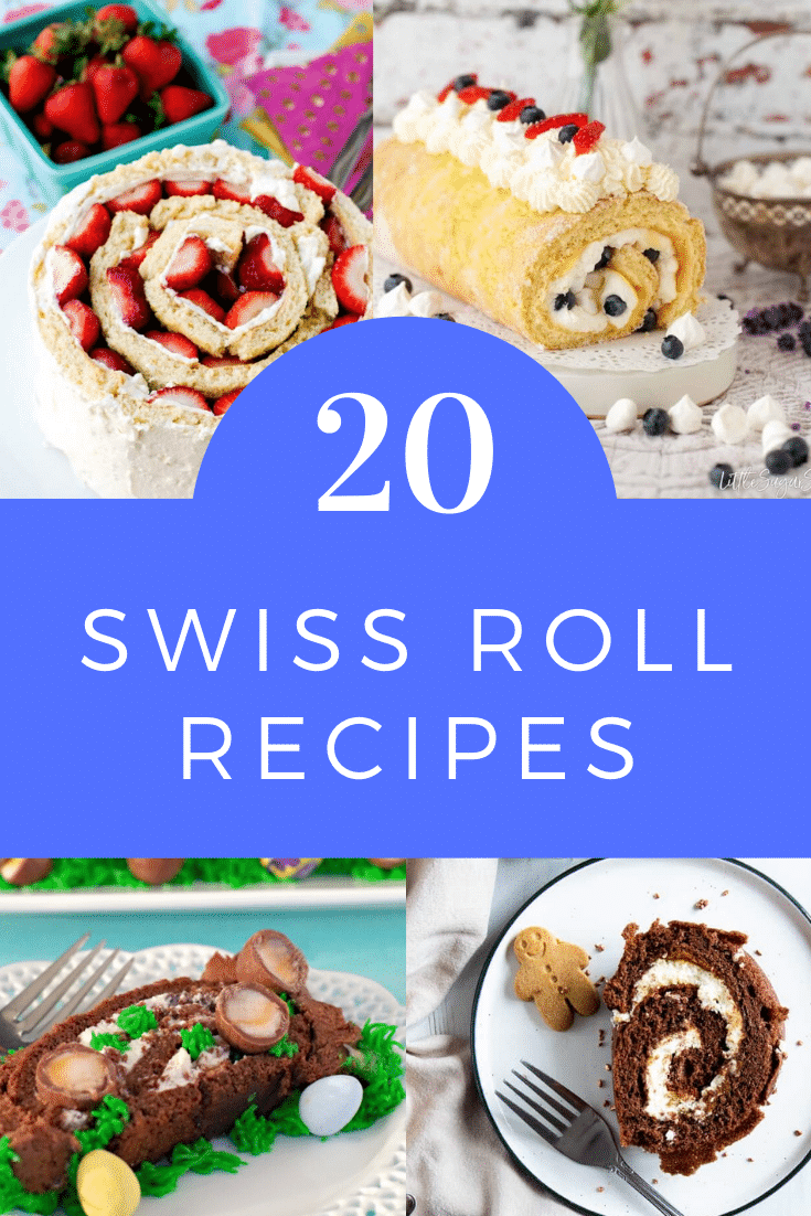 Collage of 4 colourful Swiss rolls. Caption reads: 20 Swiss roll recipes