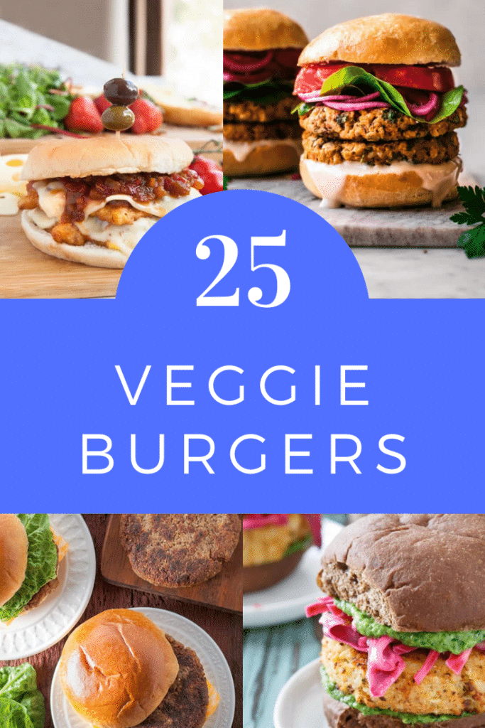 Collage of 4 veggie burgers in buns. Caption reads: 25 veggie burgers