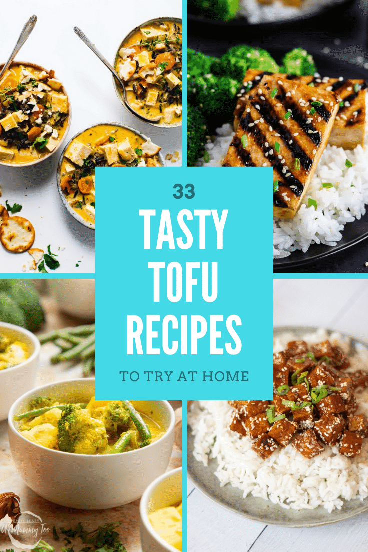 Collage of tofu recipes for beginners. Caption reads 33 tasty tofu recipes to try at home