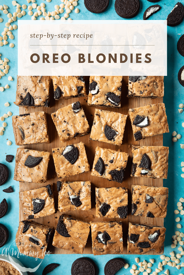 graphic text: OREO BLONDIES QUICK RECIPE STEP BY STEP GUIDE with overhead shot of square orea blondies on a wooden board