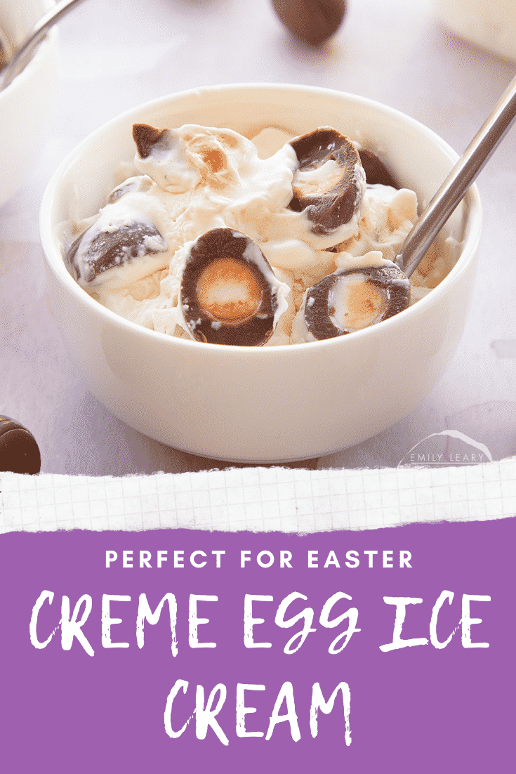 Creme Egg ice cream dished into a small white bowl with a spoon. Caption reads: perfect for Easter Creme Egg ice cream