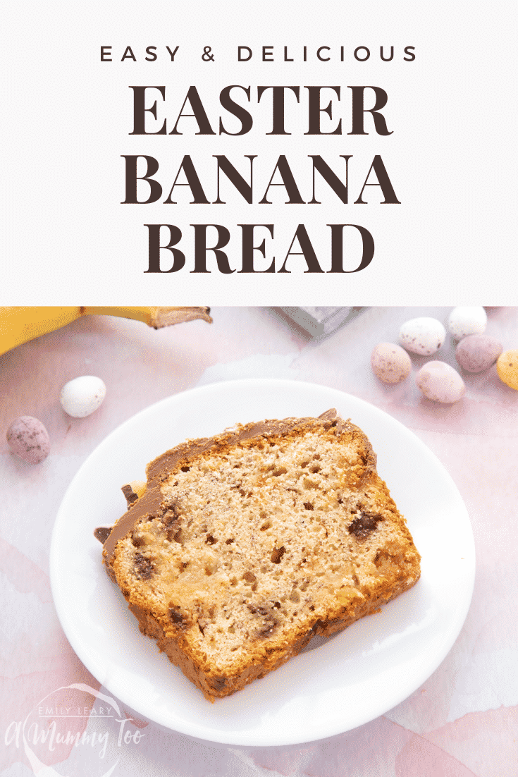 A slice of banana bread on a white plate. Caption reads: Easy & delicious Easter banana bread