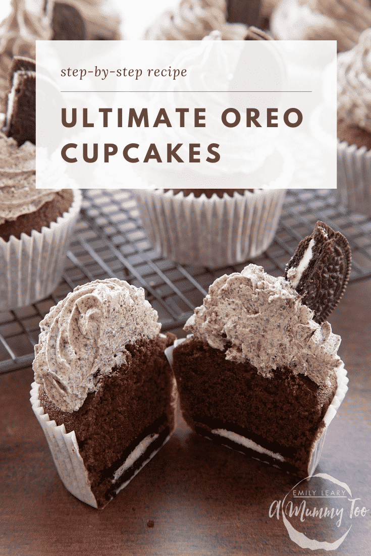 grpahic text: STEP BY STEP RECIPE ULTIMATE OREO CUPCAKES above front view of  oreo buttercream topped cupcake cut in half