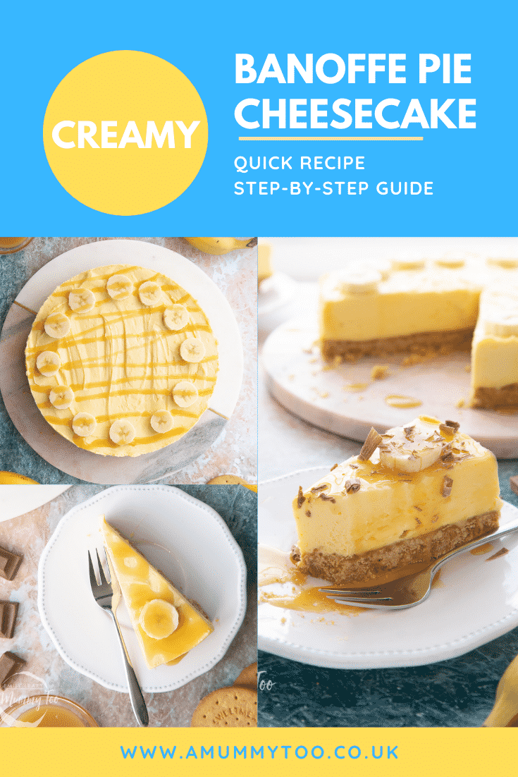 A collage of images of banoffee pie cheesecake on a marble board or white plate. Caption reads: creamy banoffee pie cheesecake quick recipe step-by-step guide