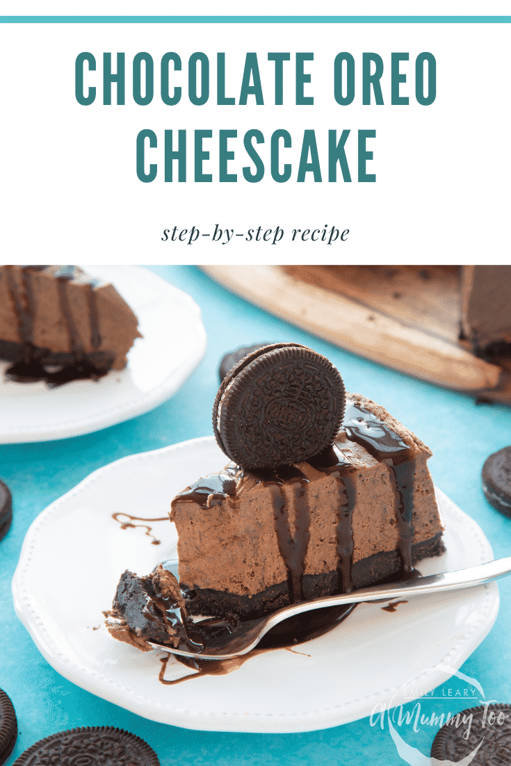 graphic text CHOCOLATE OREO CHEESECAKE step-by-step recipe above Front view shot of a piece of chocolate oreo cheesecake on a white plate topped with an Oreo cookie