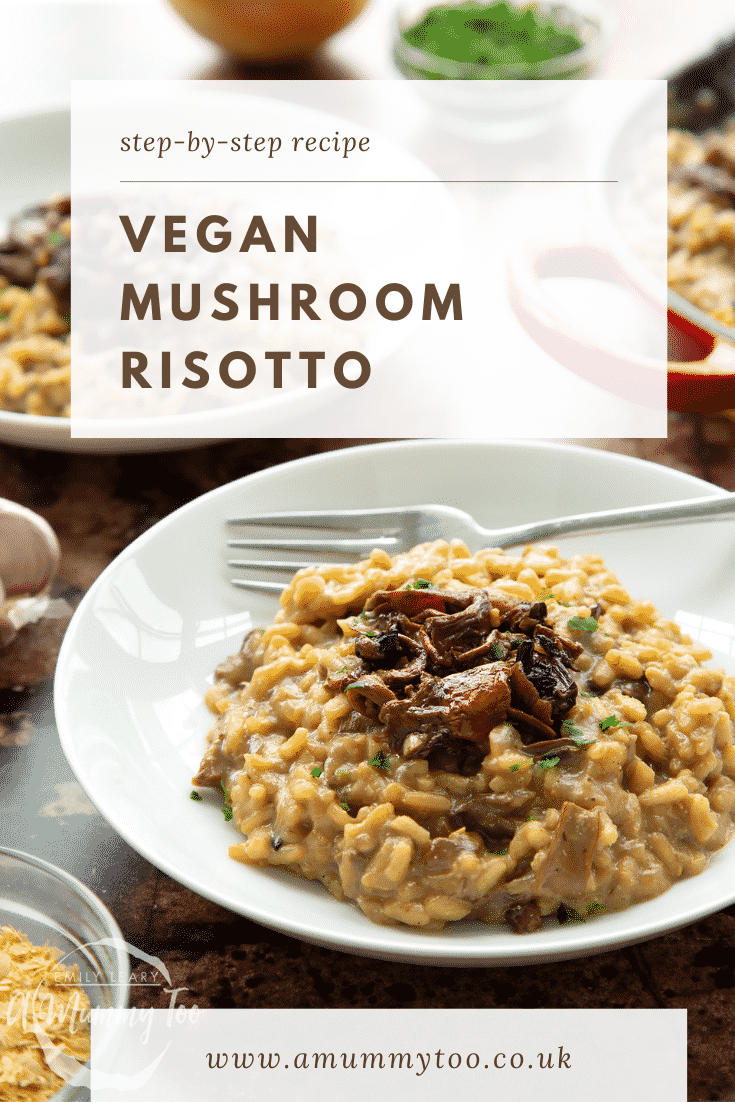 Vegan mushroom risotto in a shallow white bowl with a fork. Caption reads: step-by-step recipe vegan mushroom risotto