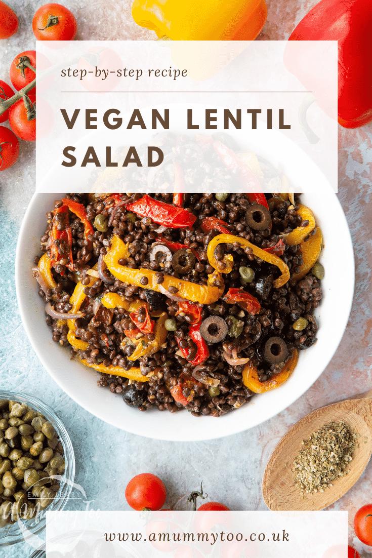 Vegan lentil salad served in a white shallow bowl. Caption reads: step-by-step recipe vegan lentil salad