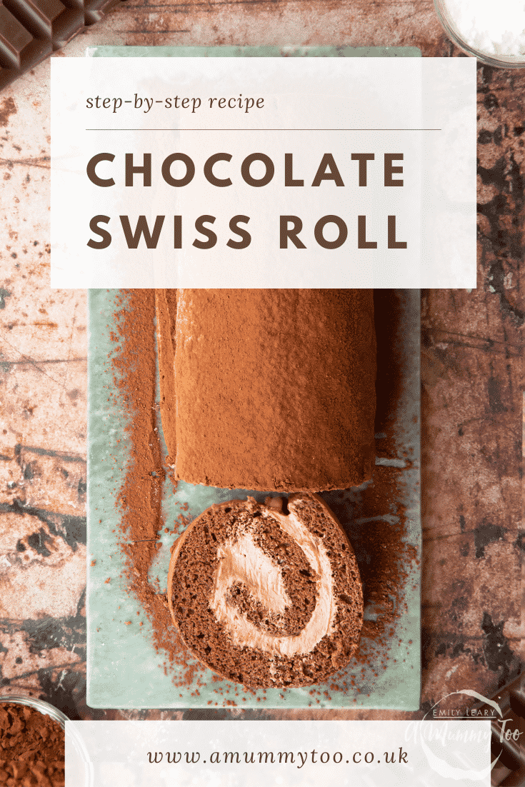 Chocolate Swiss roll on a marble board. It has been sliced. Caption reads: step-by-step recipe chocolate Swiss roll