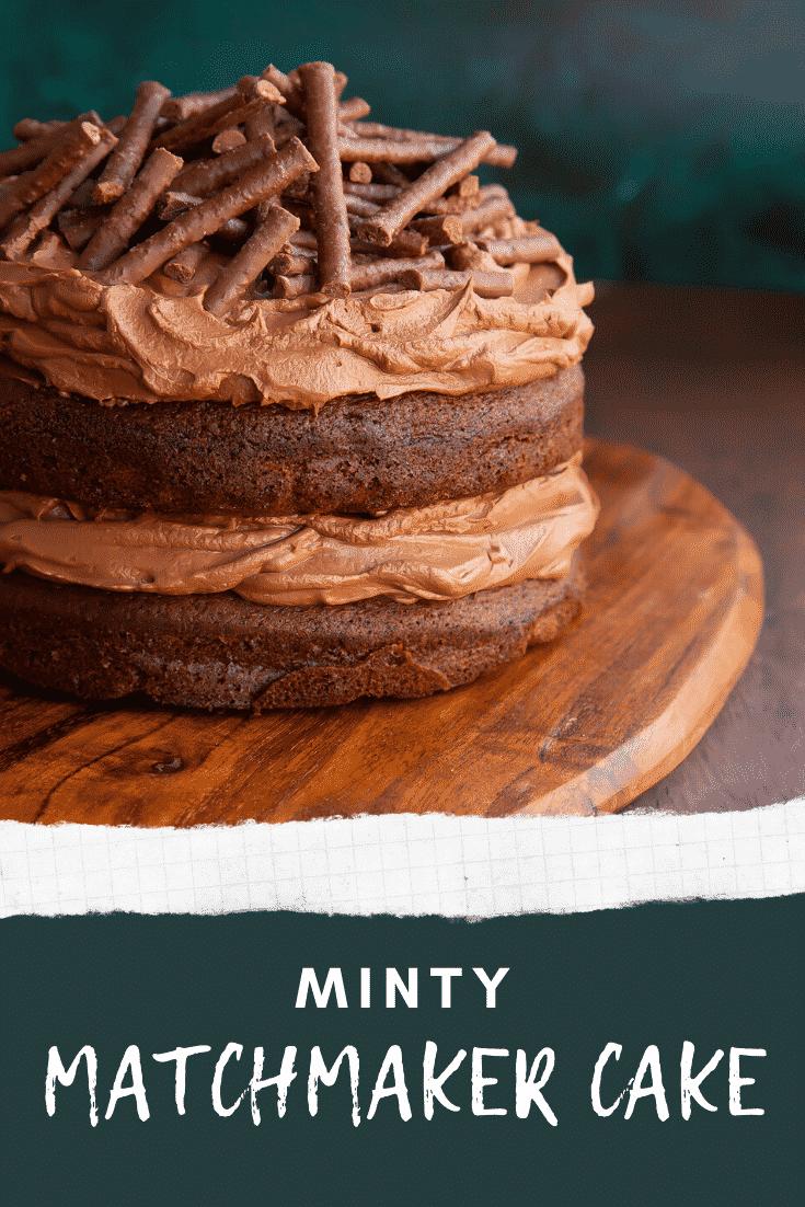 Matchmaker cake on a board. Caption reads: Step-by-step recipe. Minty Matchmaker cake.